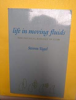 Life in Moving Fluids: Vogel, Steven