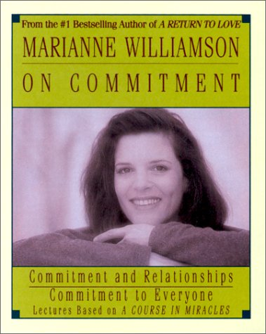 9780694515042: Marianne Williamson on Commitment