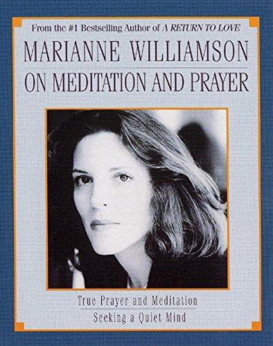 9780694515073: Marianne Williamson On Meditation and Prayer