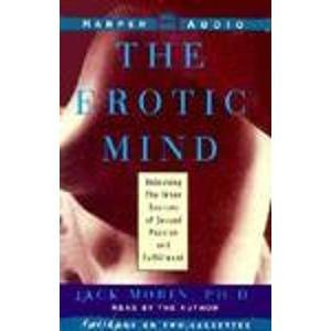 9780694515691: The Erotic Mind : Unlocking the Inner Sources of Sexual Passion and Fulfillment/Cassettes