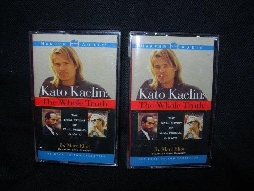 9780694516186: Kato Kaelin: The Whole Truth