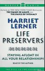 Life Preservers: Staying Afloat In All Your Relationships (9780694516551) by Harriet Lerner