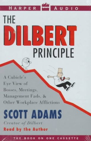 9780694516926: The Dilbert Principle: Cubicle's Eye View of Bosses, Meetings, Management Fads, and Other         Workplace Afflictions