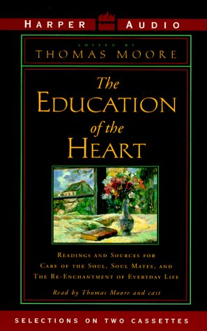 9780694517398: The Education of the Heart