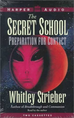 9780694518005: The Secret School: Preparation for Contact