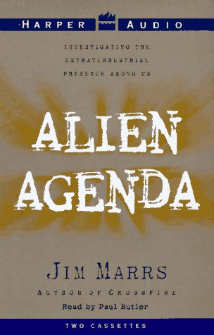 9780694518401: Alien Agenda: Investigating the Extraterrestrial Presence Among Us