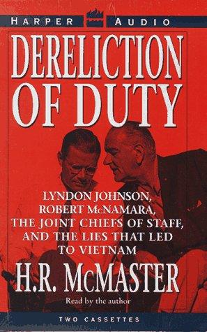 9780694518517: Dereliction of Duty