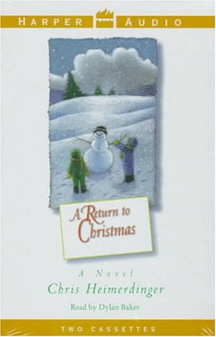 A Return to Christmas: Heimerdinger, Chris