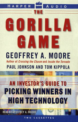 9780694519286: The Gorilla Game : An Investor's Guide to Picking Winners in High Technology (AUDIO CASSETTE)