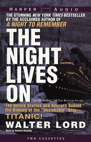 9780694521074: The Night Lives on: The Untold Stories and Secrets Behind the Sinking of the
