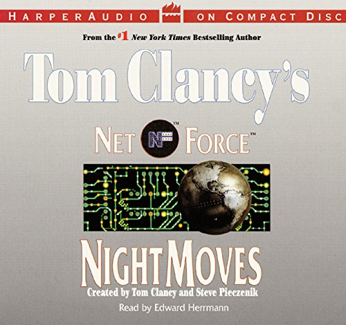 Night Moves (Tom Clancy's Net Force Series) (tape cassettes audio book)
