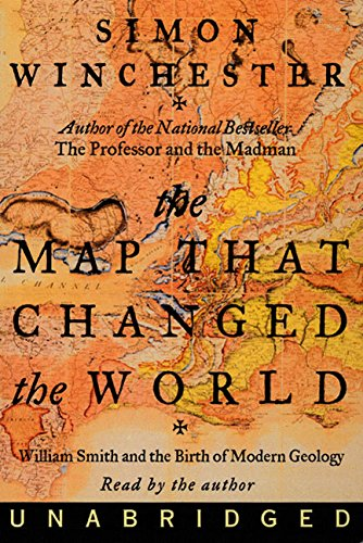 9780694522712: The Map That Changed the World: William Smith and the Birth of Modern Geology [UNABRIDGED]
