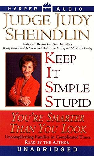 Keep It Simple, Stupid (069452283X) by Sheindlin, Judy
