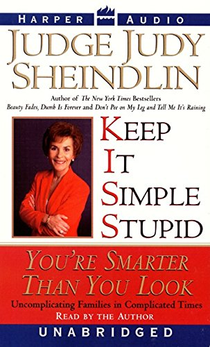 9780694522835: Keep It Simple, Stupid: You're Smarter Than You Look