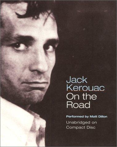 On The Road: Kerouac, Jack