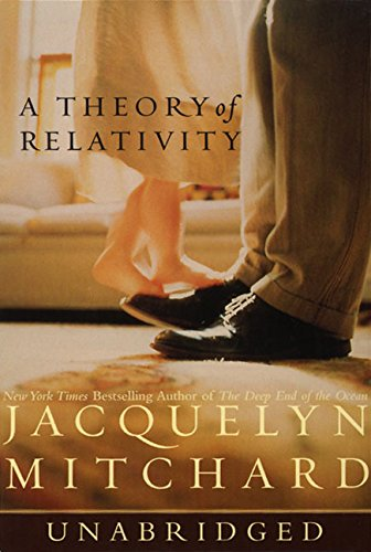 A Theory of Relativity: Mitchard, Jacquelyn