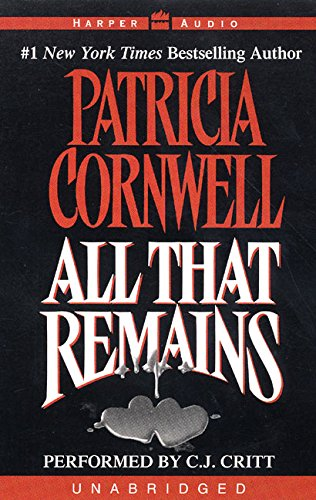 9780694525812: All That Remains (Kay Scarpetta Mysteries)