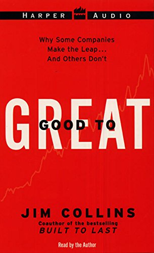9780694526079: Good to Great: Why Some Companies Make the Leap...And Others Don't