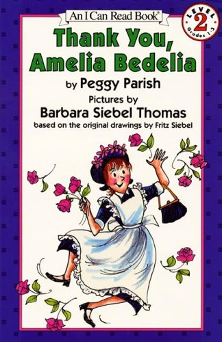 9780694700028: Thank You, Amelia Bedelia Book and Tape [With Book] (I Can Read Book & Cassette)