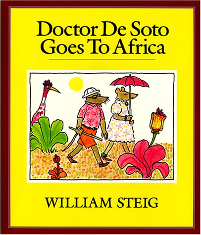 Doctor De Soto Goes to Africa Book and Tape (Tell Me a Story) (9780694700035) by William Steig