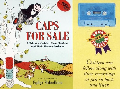 9780694700042: Caps for Sale: A Tale of a Peddler, Some Monkeys, and Their Monkey Business