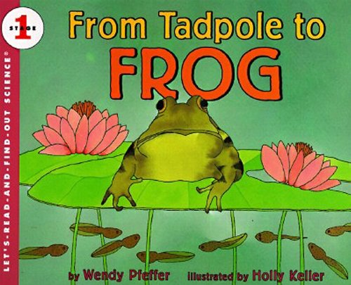 9780694700462: From Tadpole to Frog (Let's-Read-and-Find-Out Science, Book & Cassette)