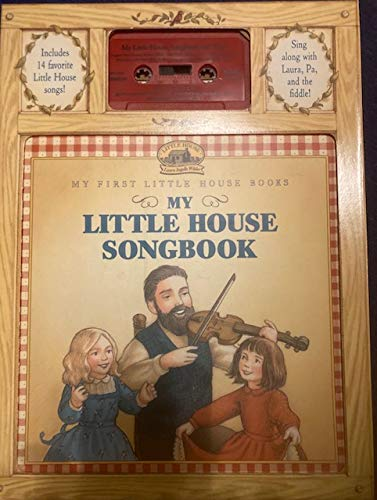 9780694700561: My Little House Songbook (My First Little House Books)