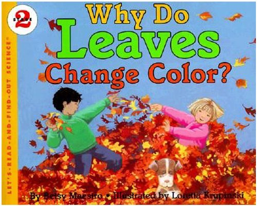 9780694700806: Why Do Leaves Change Color? (Let's-Read-and-Find-Out Science, Book & Cassette)