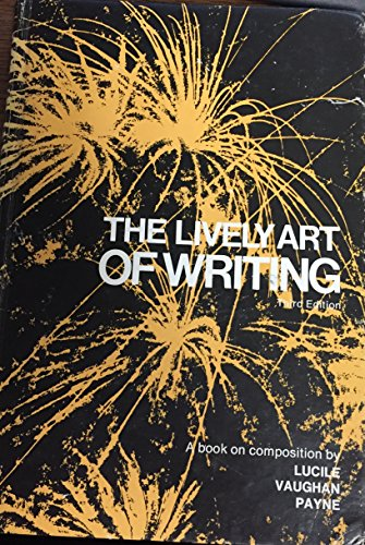 9780695202675: The Lively Art of Writing