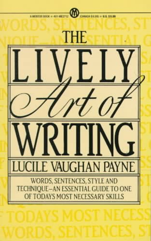 9780695202767: Lively Art of Writing