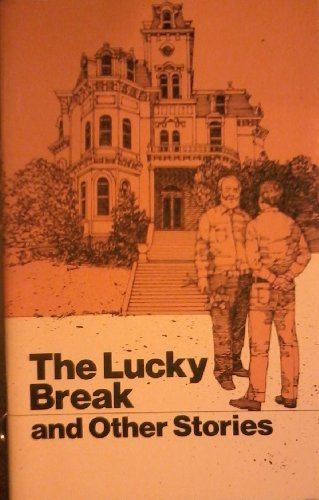 9780695206154: The lucky break and other stories (The Follett adult basic reading comprehension program)