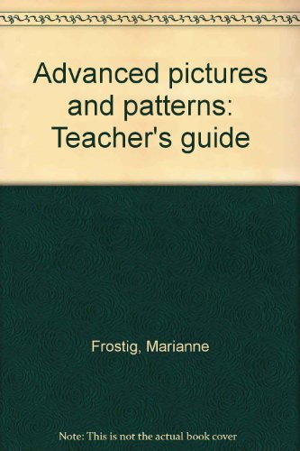 9780695236410: Advanced pictures and patterns: Teacher's guide