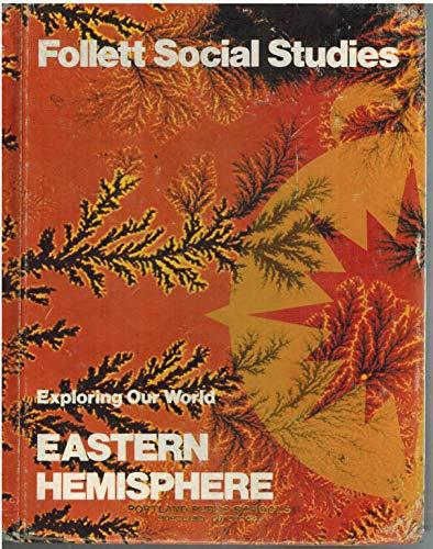 Exploring Our World - Eastern Hemisphere: Ralph Sandlin Yohe,
