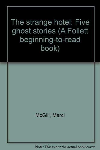 9780695305178: The strange hotel: Five ghost stories (A Follett beginning-to-read book)