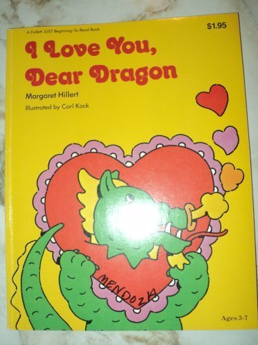 9780695313623: I love you, dear dragon (A Follett just beginning-to-read book)