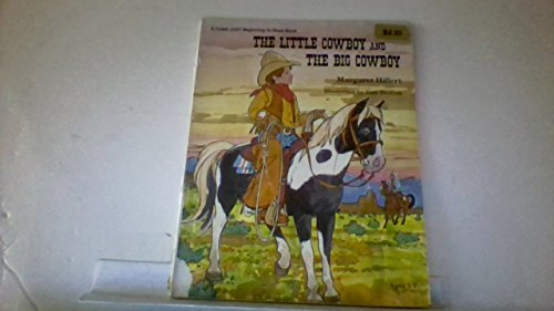 9780695314538: The little cowboy and the big cowboy (A Follett just beginning-to-read book)