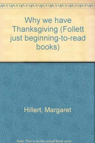 9780695315504: Why we have Thanksgiving (Follett just beginning-to-read books)