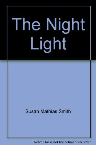 9780695316273: The Night Light