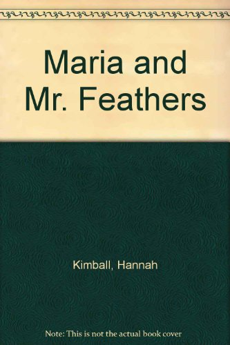 9780695316716: Maria and Mr. Feathers