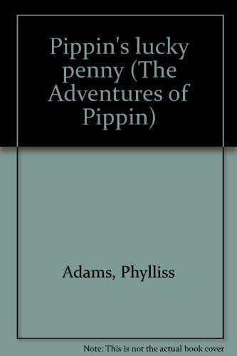9780695316822: Pippin's lucky penny (The Adventures of Pippin)