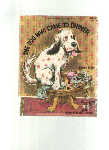 9780695320867: the dog who came to dinner