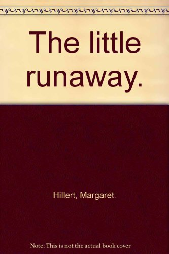 9780695352585: The little runaway.
