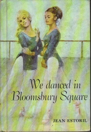9780695400835: We danced in Bloomsbury Square