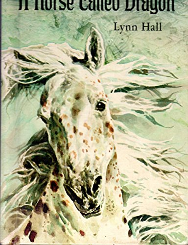 A Horse Called Dragon: Hall, Lynn