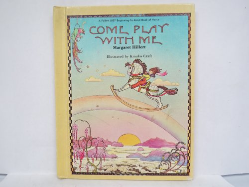 9780695405878: Come play with me (A Follett just beginning-to-read book of verse)