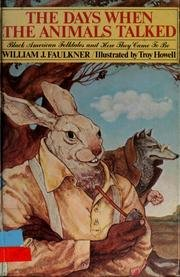 9780695407551: The days when the animals talked: Black American folktales and how they came to be