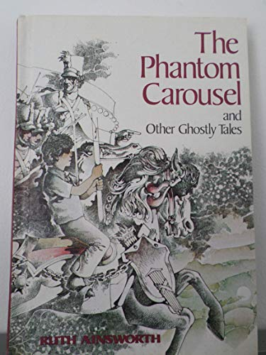 9780695408756: The Phantom Carousel, and Other Ghostly Tales