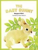 The baby bunny (A Follett just beginning-to-read book): Hillert, Margaret