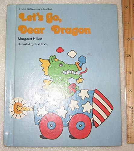 9780695413606: Let's go, dear dragon (Follett just-beginning-to-read books)