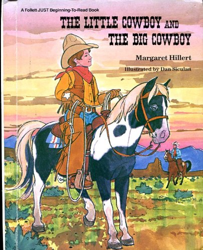 9780695414535: The Little Cowboy and the Big Cowboy (A Follett Just Beginning-to-Read book)